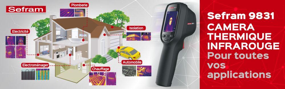 Lancement de la nouvelle Caméra Thermique SEFRAM 9831